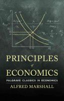 Principles of economics / Alfred Marshall - http://bib.uclouvain.be/opac/ucl/fr/chamo/chamo%3A1916897?i=0