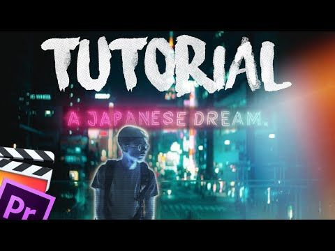 Glow Like JR Alli Tutorial || A Japanese Dream  || Final Cut Pro +
