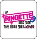 So true :) I hate to say it but I'd rather watch ringette than hockey!! At the risk of being disowned I have to agree Christy!