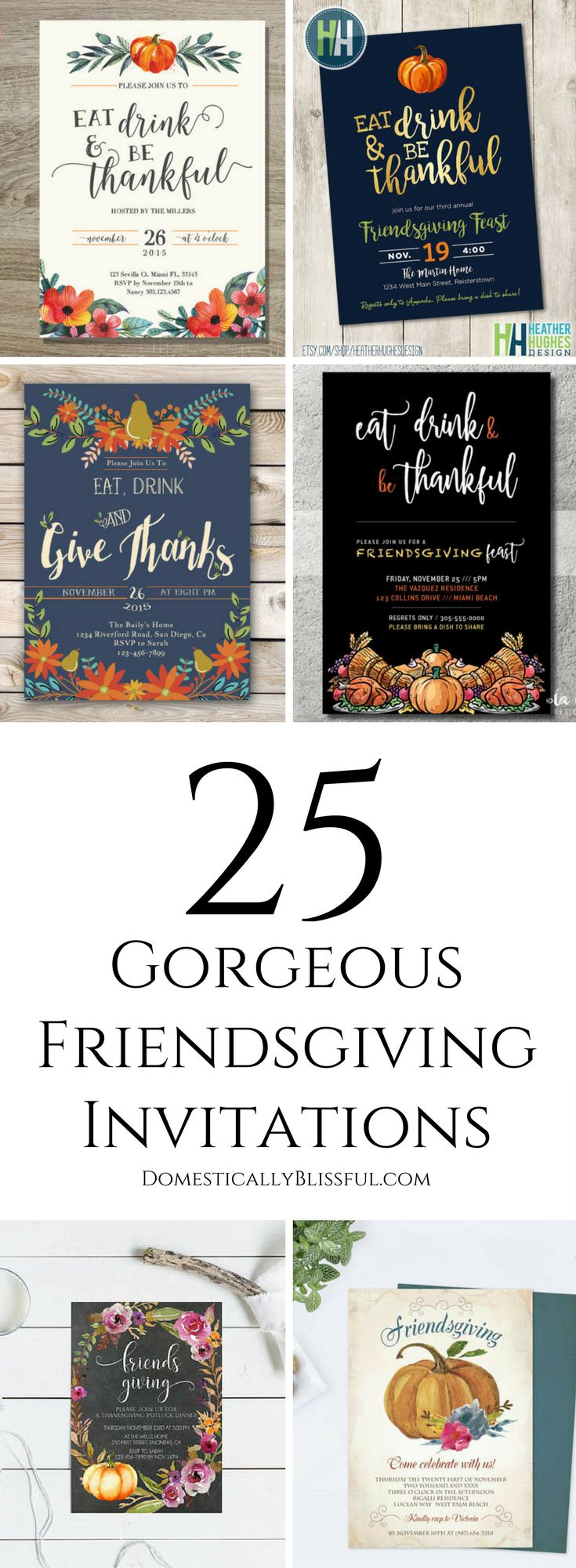 25 gorgeous Friendsgiving invitations for your annual Friendsgiving gathering with all of your friends & family this fall! | friendsgiving invites | friends giving | thanksgiving invitations | thanksgiving invites | etsy shop | etsy invitations | etsy invites | printable | printables | download | thankful | giving | give thanks | eat drink and be thankful | eat drink and give thanks |