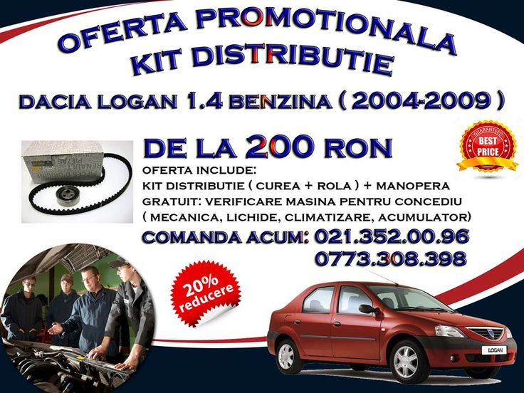 Oferta Service Auto Almira- Distributie Dacia Logan 1.4 Benzina 200 Ron