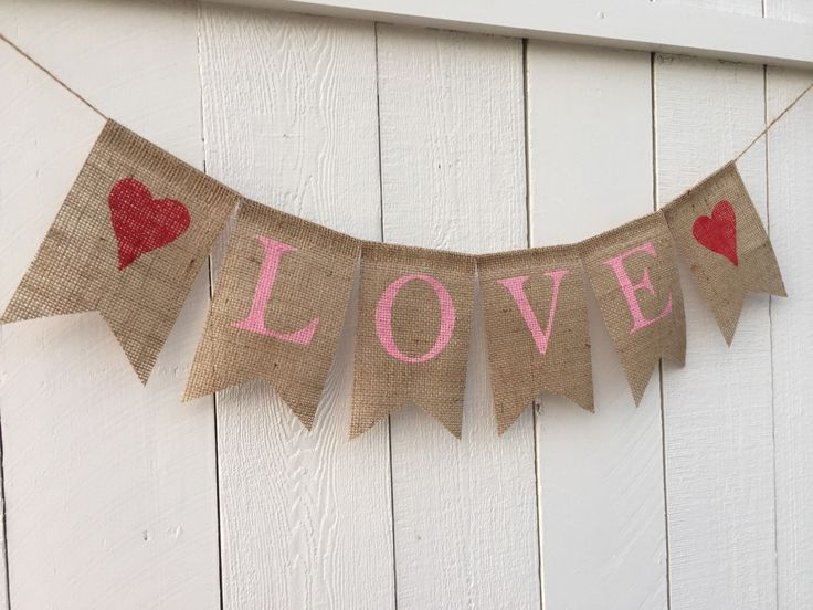 LOVE Burlap Banner, Valentines Day Decor, Valentines Banner, Valentines Garland Bunting, Happy Valentines Day Photo Prop by AlohaInspired on Etsy https://www.etsy.com/listing/220194306/love-burlap-banner-valentines-day-decor