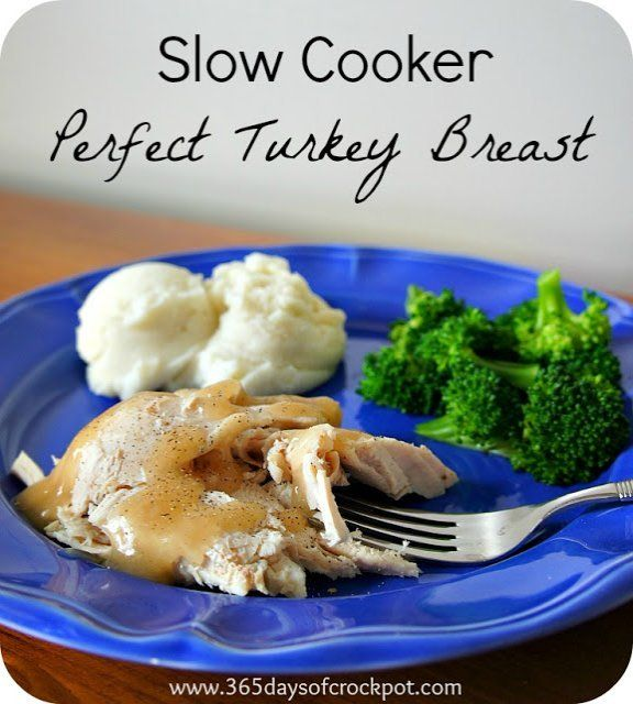 Slow Cooker Perfect Turkey Breast. It turns out so perfectly every single time. Great for your small-ish Thanksgiving meal.