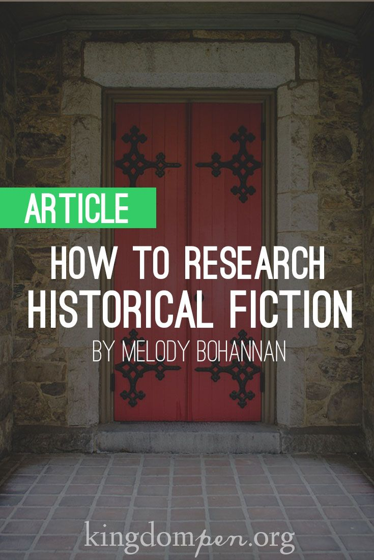 How to Research Historical Fiction