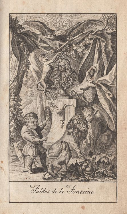 It comes from the book: FABLES CHOISES (1776) by Jean de La Fontaine