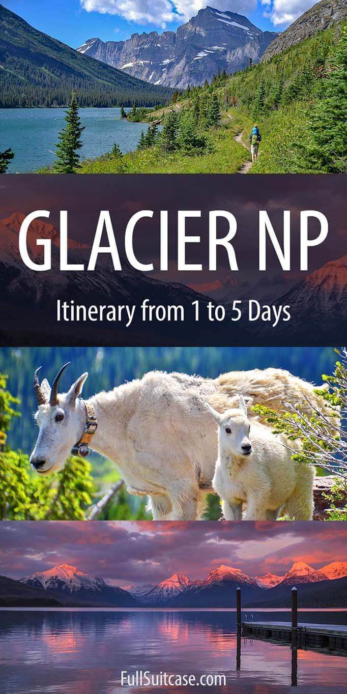 Glacier National Park Itinerary Ideas from 1 to 5 Days