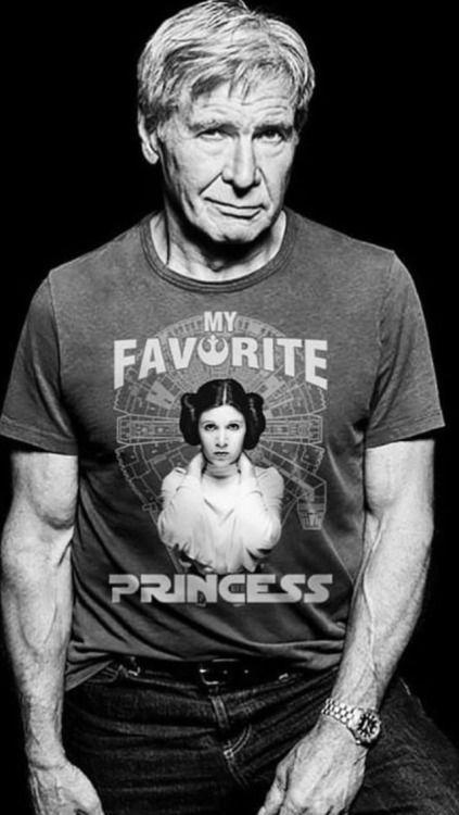Harrison Ford ~ Princess Léïa ~ My favorite Princess ~ Star Wars