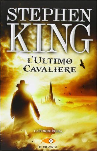 La Torre Nera L'ultimo cavaliere pdf gratis di Stephen King ebook free download