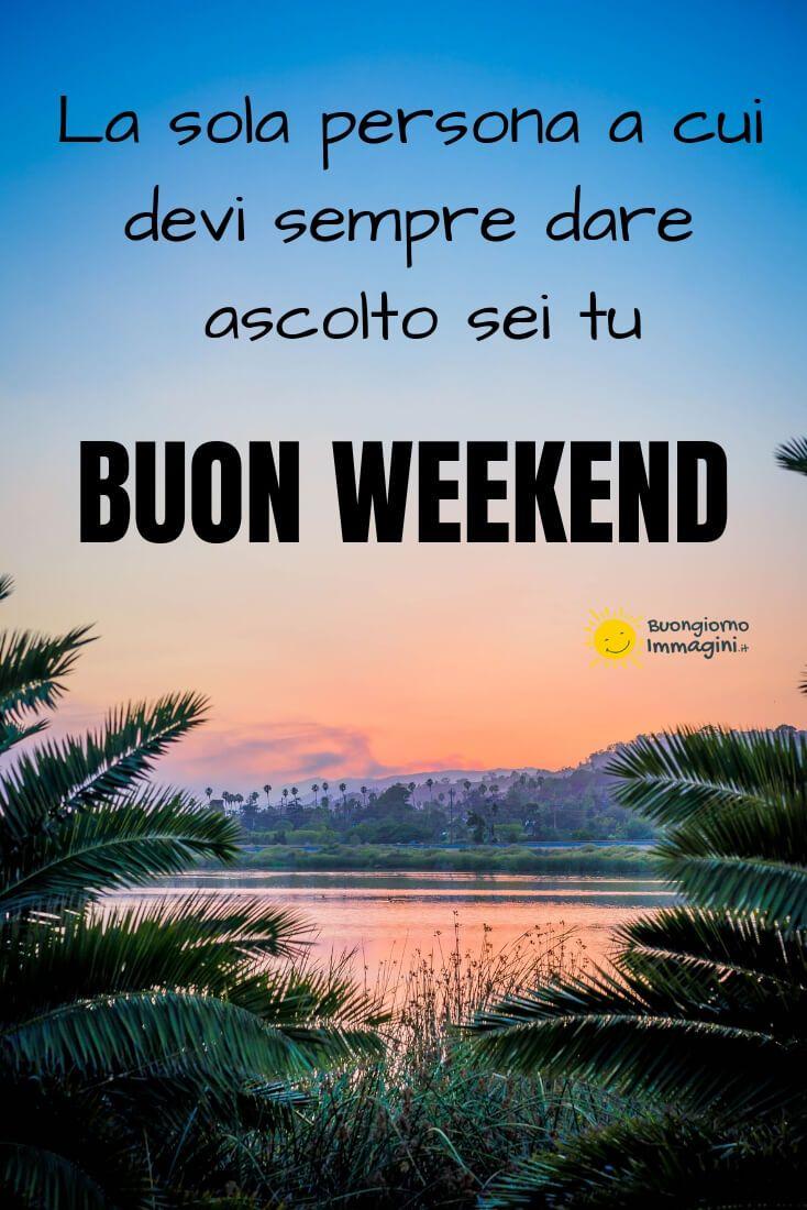 26 Immagini e Frasi Gratis di Buon Weekend - Buongiorno Immagini |  Buongiorno immagini, Buongiorno, Buon fine settimana