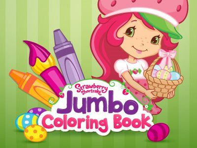 Strawberry Shortcake Jumbo Coloring Book Is On Sale In The App Store Today Support Of