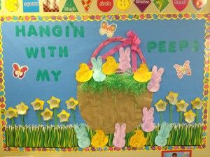 easter crafts easter bulletin board Hangin' With My Peeps peeps and CTP's
