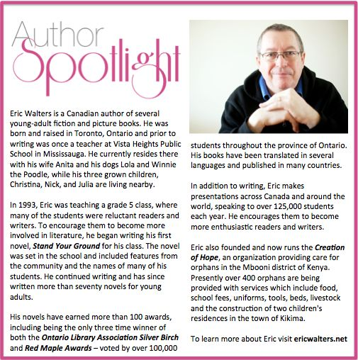 Check out this week's #AuthorSpotlight: #EricWalters #AwardWinning #Canadian #YA #fiction #books www.ericwalters.net