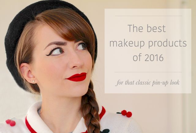 The best makeup products of 2016 for achieving the pin-up look