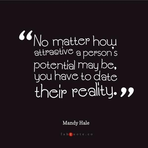 Mandy Hale Gives a Reality Check | Community Post: Top 10 Dating Quotes From Around The Web