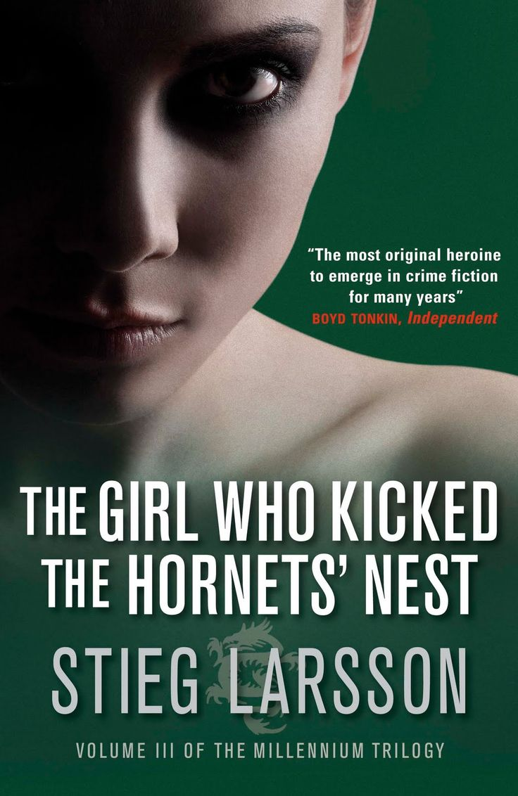 The Girl Who Kicked the Hornet's Nest, the whole trilogy is worth
