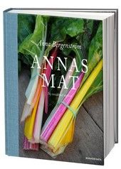 Höst 2012, Annas mat av Anna Bergenström