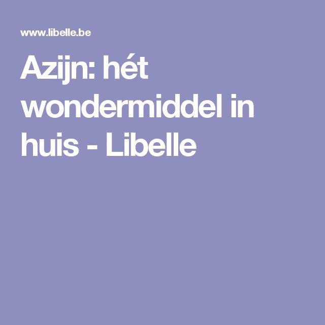Azijn: hét wondermiddel in huis - Libelle