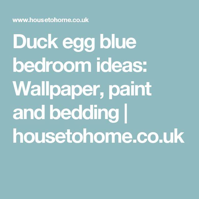 Childrens Bedroom Wallpaper Bedroom Door Paint Bedroom Bins Uk Bedroom Design Blueprint: 1000+ Ideas About Duck Egg Bedroom On Pinterest