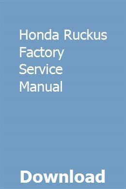 Honda Ruckus Factory Service Manual download pdf