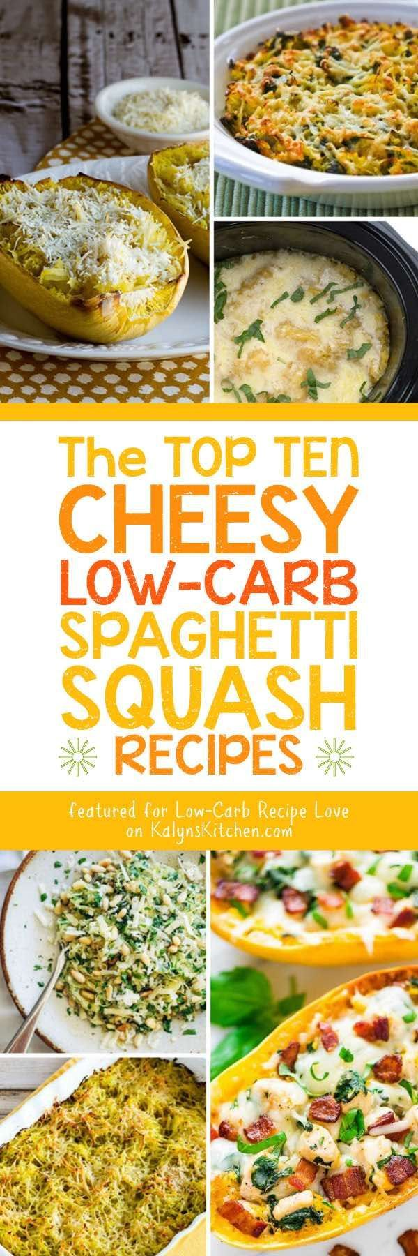The Top Ten Low-Carb Cheesy Spaghetti Squash Recipes featured on KalynsKitchen.com