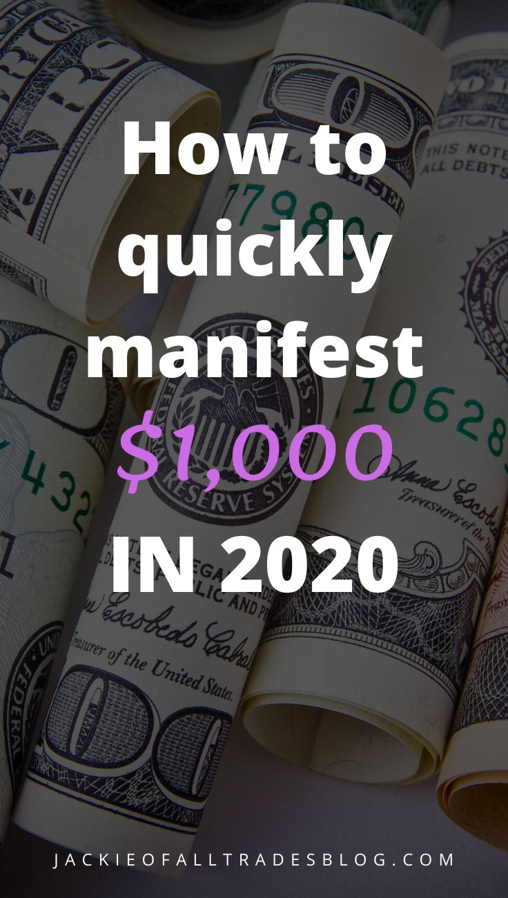 How to Quickly Manifest 1,000 in 2020 in 2020