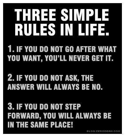 Three simple rules in life...