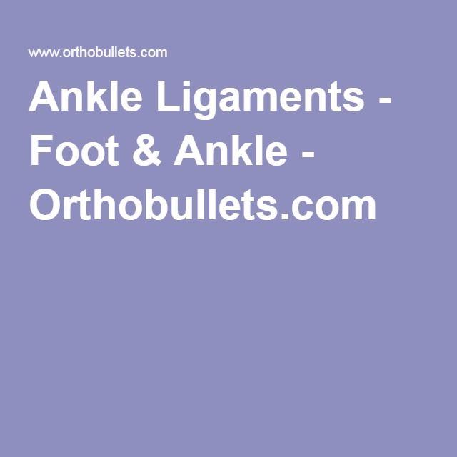 Ankle Ligaments - Foot & Ankle - Orthobullets.com