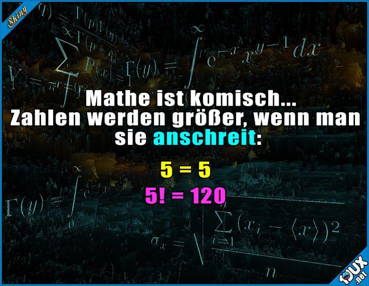 Mathe ist ecth komisch :P  #lustigeSprüche #Jodel #1jux #Sprüche #Mathe #Mathestudium #Studium #Fakultät #Mathewitz