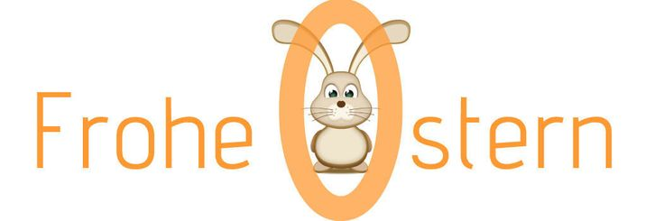 Frohe Ostern. Happy Easter!