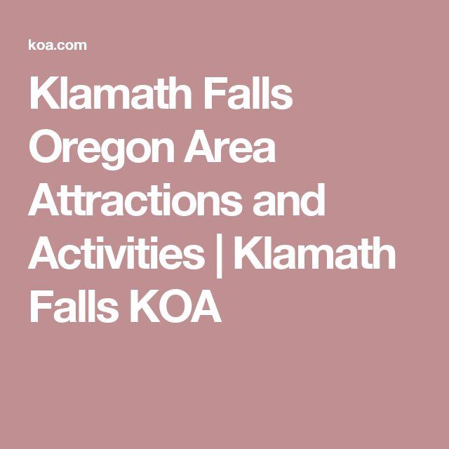 25+ Best Ideas About Klamath Falls On Pinterest