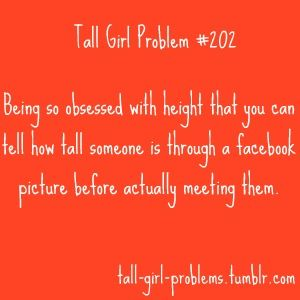 Yeah, that guy isn't tall enough to date. Moving on...