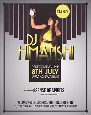 Dj Himanshi live at Sense of Spirits (Gurgaon) from 9pm onwards. Grab your Passes soon.