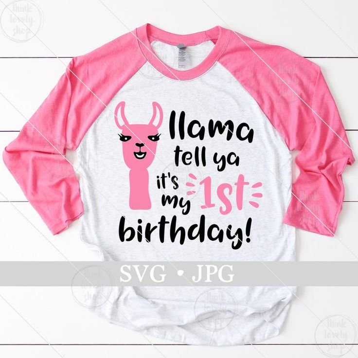 Llama Birthday svg 1st birthday svg Llama shirt svg Llama