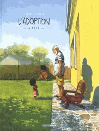 Arno Monin et  Zidrou - L'adoption. http://cataloguescd.univ-poitiers.fr/masc/Integration/EXPLOITATION/statique/recherchesimple.asp?id=193187914