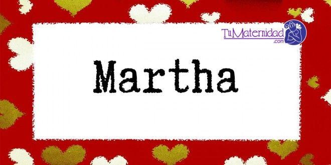 Conoce el significado del nombre Martha #NombresDeBebes #NombresParaBebes #nombresdebebe - https://www.tumaternidad.com/nombres-de-nina/martha/