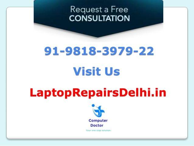 91-9818-3979-22 Visit Us LaptopRepairsDelhi.in