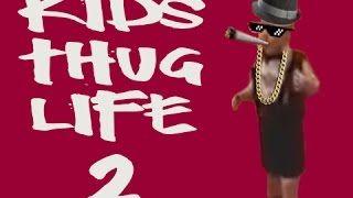 Kid Thug Life – New Kids Thug Life Compilation of 2015