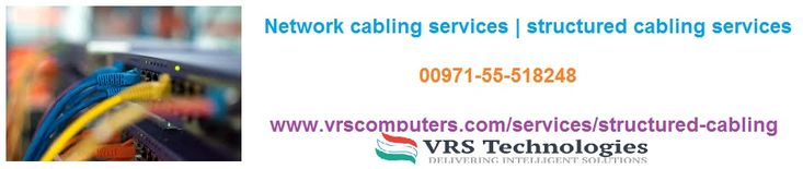 Looking for Network cabling services for your business in Dubai? VRS Technologies provides reliable and secured network cabling services in Dubai, Call us at 00971-55-5182748