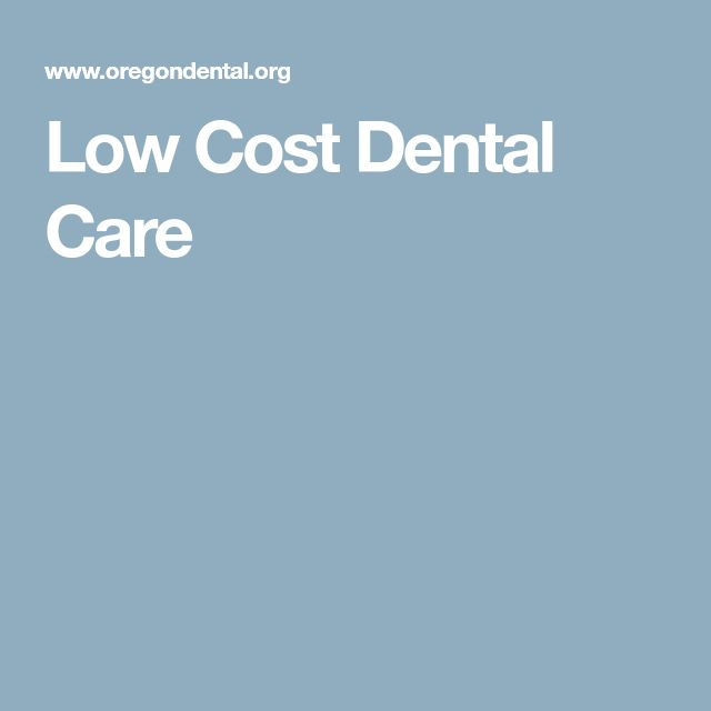 Low Cost Dental Care