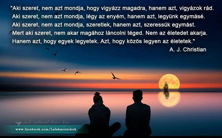 A. J. Christian gondolata a szeretetről. A kép forrása: Lélekmozaikok