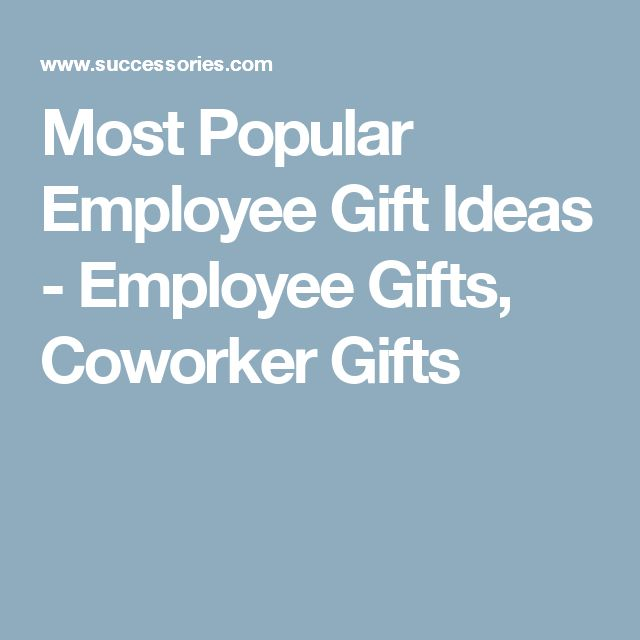Most Popular Employee Gift Ideas - Employee Gifts, Coworker Gifts