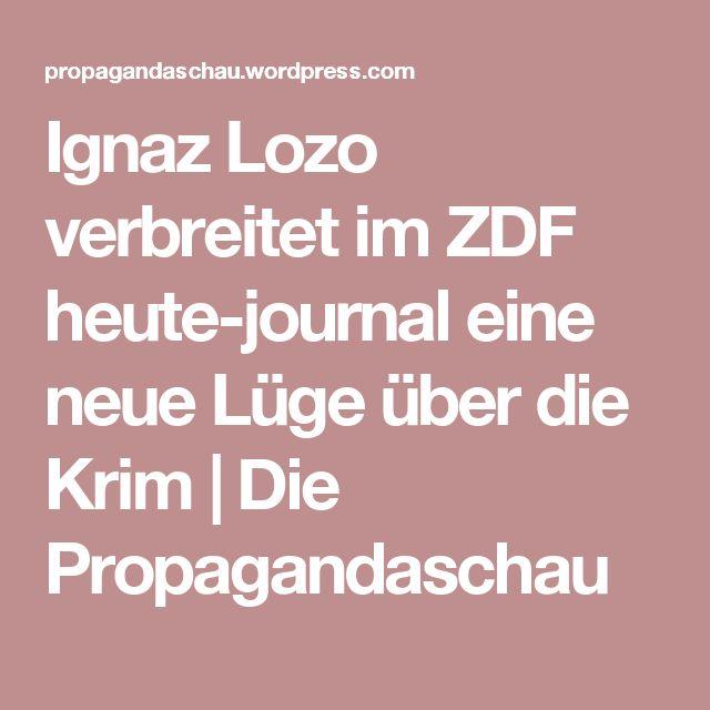 Ignaz Lozo verbreitet im ZDF heute-journal eine neue Lüge über die Krim | Die Propagandaschau