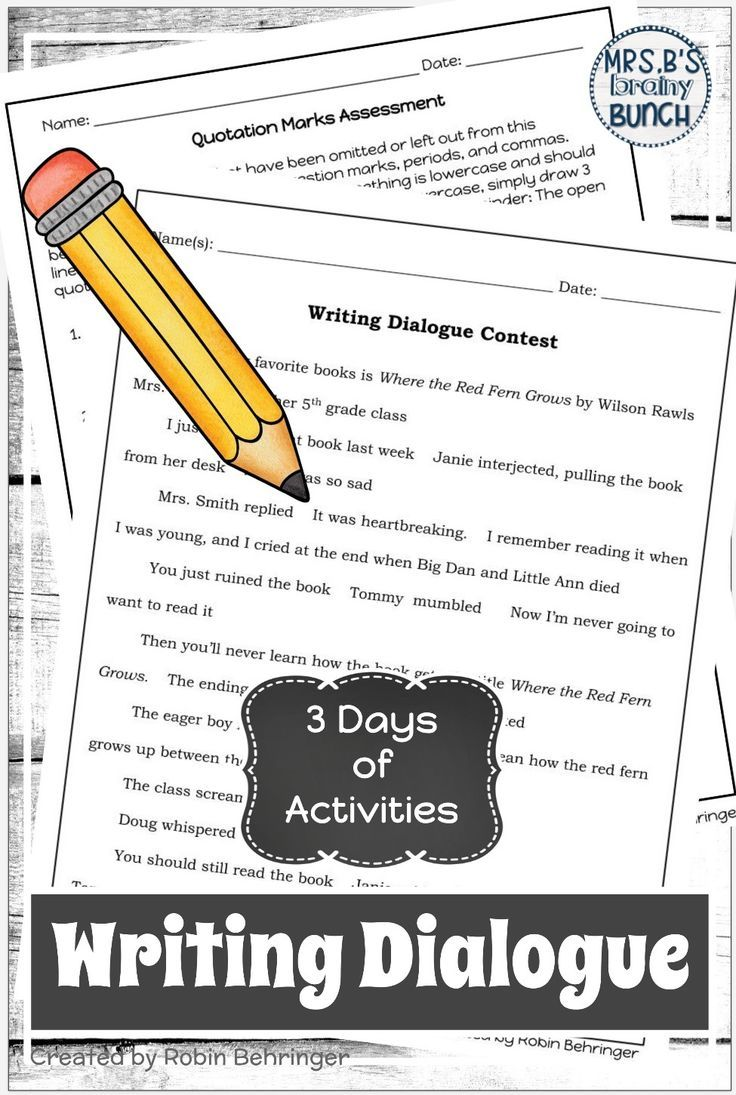 With These Fun Activities Your Students Will Learn How To Use Dialogue In Narrative Writing The 3 Day Lesson Plan Co Writing Dialogue Quotation Marks Writing