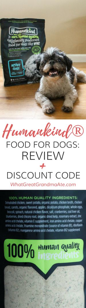 Humankind is a grain-free and filler-free high quality food for dogs. Find out why I chose it for my dog and get a 10% discount on your first purchase! #AD via @whatggmaate