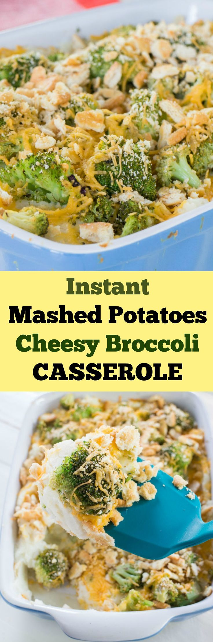 Instant Mashed Potatoes Cheesy Broccoli Casserole is a comfort food dish that will have your entire family begging for more! It uses Instant Mashed Potatoes so it's easy to make. It's the perfect side dish for the holidays because it's cheesy and deliciou