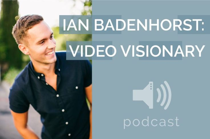#5 – Ian Badenhorst – Video Visionary | Podcast