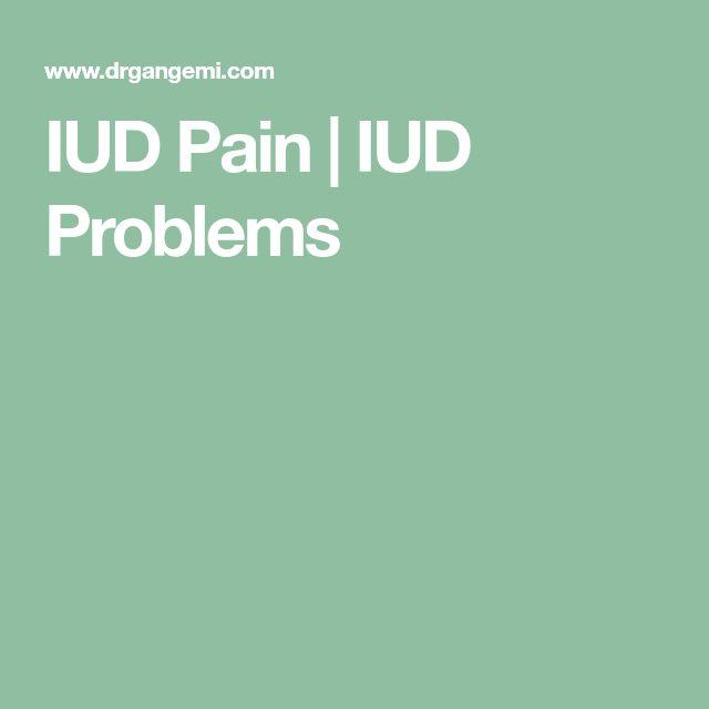 IUD Pain | IUD Problems