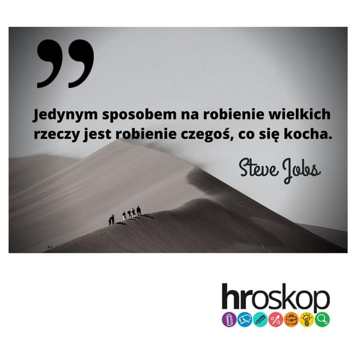 Steve Jobs wiedział, co mówi.  #rozwój #kariera