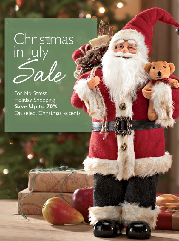 Christmas In July Sale Shop Our Sale Event Here Http Home