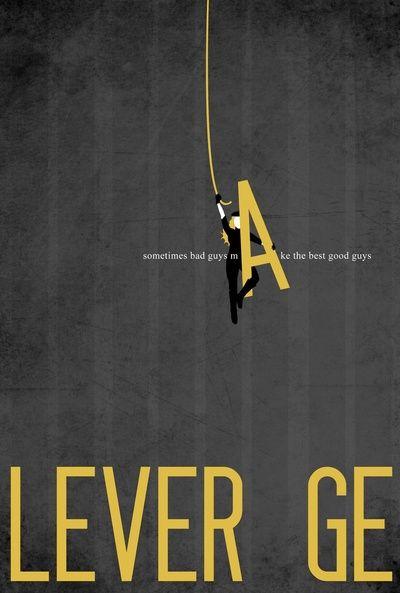 Leverage Minimalist Art Print by Allie O>>> <3 <3 <3 I LOOOOVE minimalist type posters